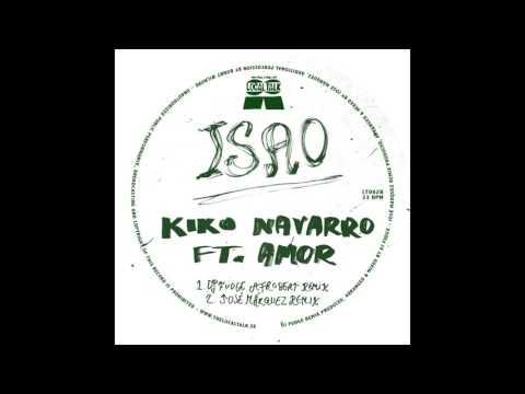 Kiko Navarro Ft Amor - Isao (DJ Fudge Afrobeat Remix) (12'' - LT062, Side B1) 2015