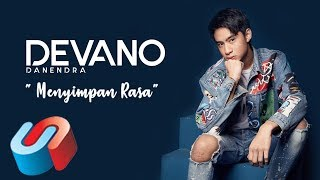 Download Devano Danendra - Menyimpan Rasa (Official Lyric Video)
