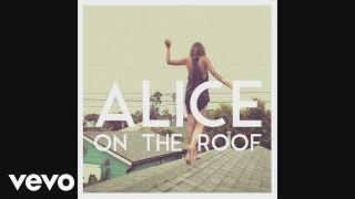 Alice on the roof - Easy Come Easy Go (Pat Lok Remix) (Audio) Mp3