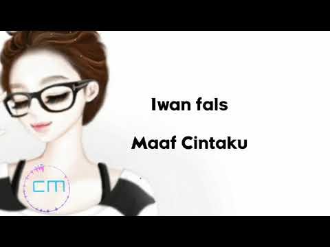 Free Download Iwan Fals - Maaf Cintaku Mp3 dan Mp4