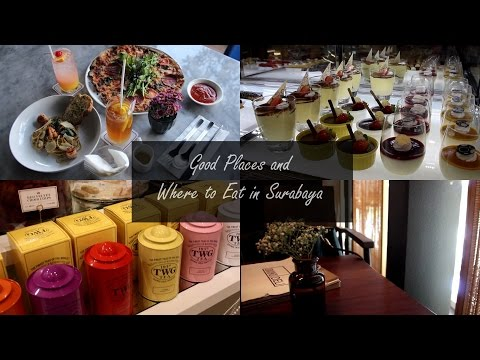 Food Diary | Good Places and Where to Eat in Surabaya