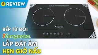 Bếp từ đôi Kangaroo: lắp đặt âm, khóa bảng điều khiển an toàn (KG498N) • Điện máy XANH