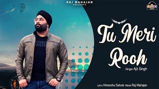 Tu Meri Rooh   Valentine Special Love Song   Punjabi Romantic Love Song   Ajit Singh