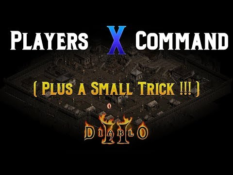 Diablo 2 - Players X Command Explained