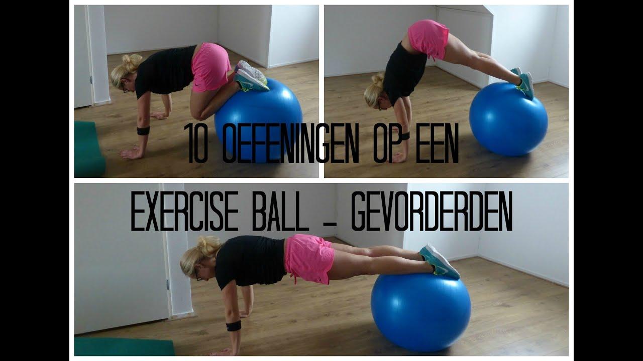 10 Oefeningen op een Exercise ball - Gevorderden - YouTube