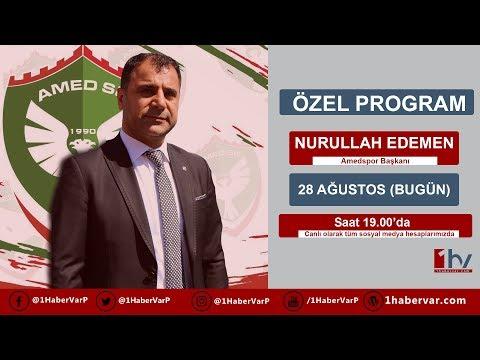 ÖZEL PROGRAM - Amedspor Kulüp Başkanı Nurullah Edemen