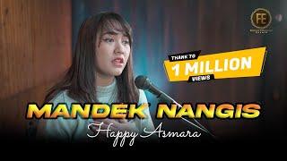 Download HAPPY ASMARA - MANDEK NANGIS | Banyu moto uwes asat kerono mikir.. ( Official Music Video )