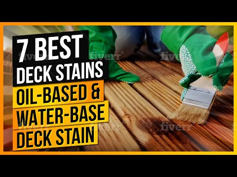 What Are The Best Deck Stains To Buy? (Oil-Based & Water-Based Deck Stain)