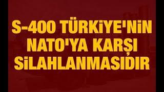 Teoman Alili: S-400 Türkiye'nin NATO'ya karşı silahlanmasıdır