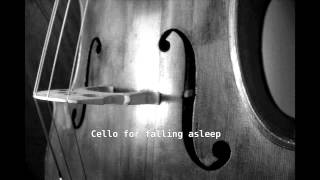 Music to fall asleep: Cello at 432 Hz, meditation and relaxation 3 hours