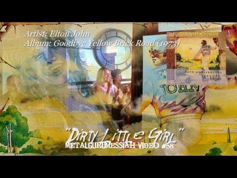 Elton John - Dirty Little Girl (1973) (Remaster) [1080p HD]