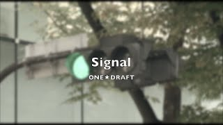 2014年10月22日発売 ONE☆DRAFT 5th Album 「ダイナマイト」 「Signal」 リリックPV ITunesにて先行配信中! http://itunes.apple.com/jp/album/id916119745.
