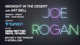 Midnight In The Desert with Art Bell Joined by Guest Joe Rogan: 1st Hour