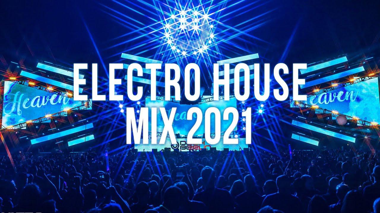 Electro House Music Mix 2021