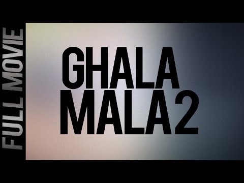 Ghala Mala 2