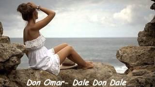 Don Omar- Dale Don Dale Remix (HD)