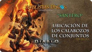 Diablo III R.O.S. | Parche 2.4.0 | Santero | Calabozos de conjuntos