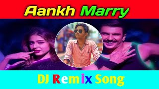 Aankh mare | dj remix song | mp3 song | Anshu Vids | remix song download |