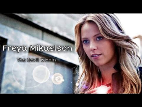 ► Freya Mikaelson || The Devil Within