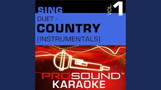 Squeeze Me In (Karaoke Instrumental Track) (In the Style of Garth Brooks & Trisha Yearwood)