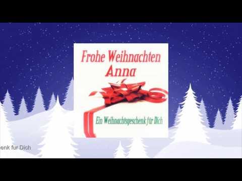 Frohe Weihnachten Anna - Ein Weihnachtsgeschenk für Dich