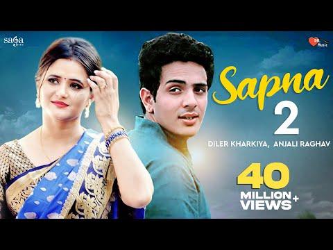 Sapna 2 | Diler Kharkiya | Anjali Raghav | New Haryanvi Song | Dil Music