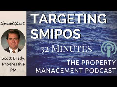 Growing a Property Managing Company by Targeting SMIPOS w/ Scott Brady
