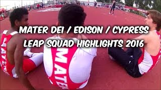 Track and Field - Mater Dei / Cypress / Edison 2016