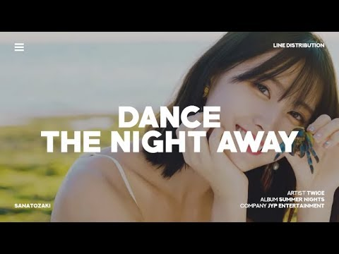 TWICE (트와이스) - Dance The Night Away | Line Distribution