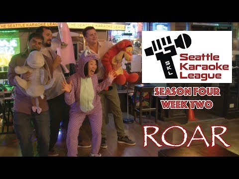 """""""Roar"""" by the Puget Noise - Seattle Karaoke League - Season 4 Week 2"""