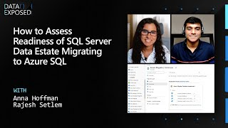 How to Assess Readiness of SQL Server Data Estate Migrating to Azure SQL   Data Exposed