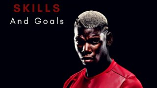 "Paul Pogba- Skills and goals ""Rockabye Remix by Trap Nation"""