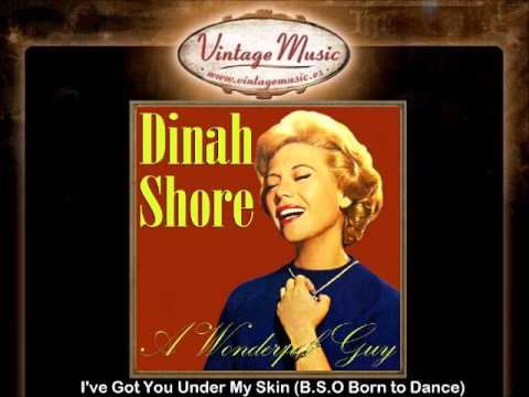 Dinah Shore I Ve Got You Under My Skin B S O O S T Born To Dance Youtube