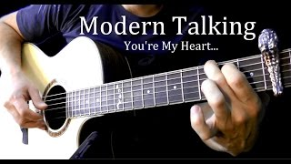 Modern Talking - You're My Heart Fingerstyle Guitar