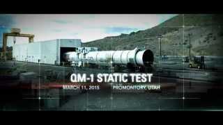 QM-1 - Testing the Biggest Solid Rocket Motor EVER