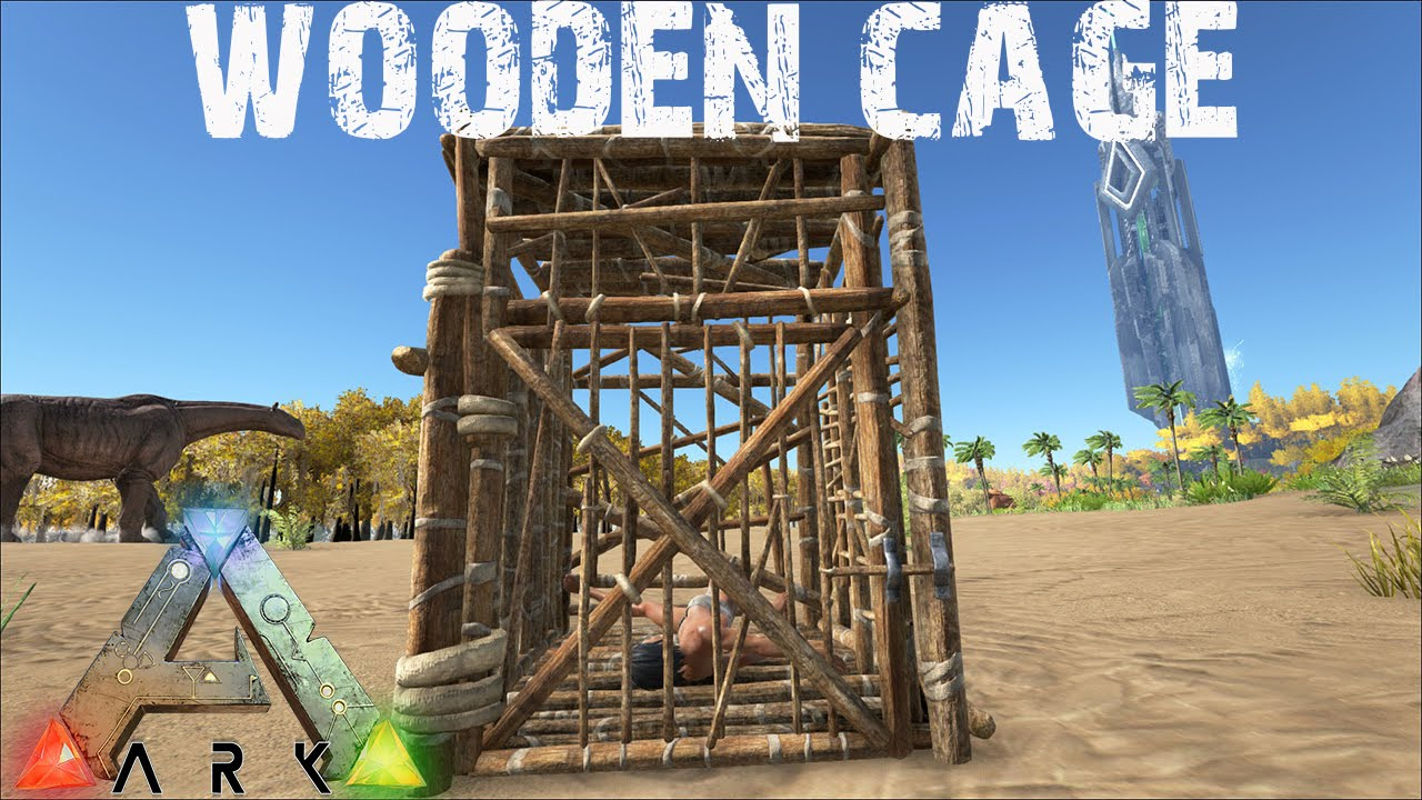Ark Survival Evolved Wooden Cage For Imprisoning Victims