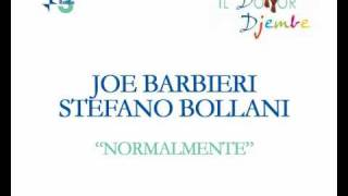 "Joe Barbieri and Stefano Bollani - ""Normalmente"" (AUDIO)"