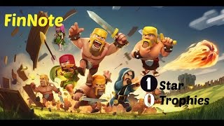 ONE star NO trophies in Clash of Clans