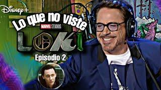 LOKI Episodio 2   Lo que no viste Referencias   Easter Eggs por Tony Stark