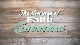 Journey of Faith Favorites: 'The Message' Gallery