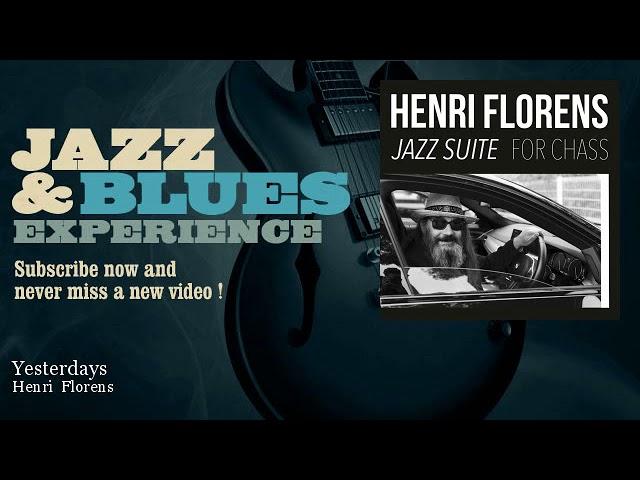 Henri Florens — Yesterdays