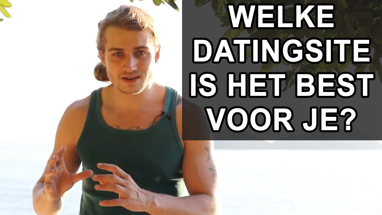 zeven of betere online dating