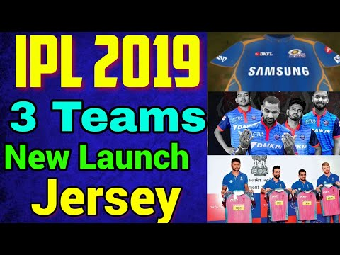 IPL 2019: 3 Teams New Jersey of IPL 2019, DC, MI, RR,
