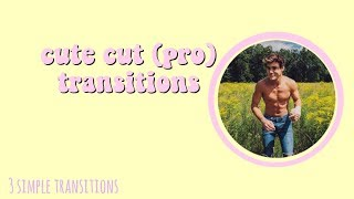 cute cut (pro) transitions