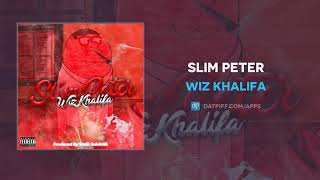 Wiz Khalifa - Slim Peter (AUDIO)