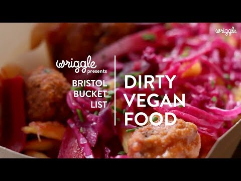 Where To Get Your Vegan Junk Food Fix In Bristol Bristol