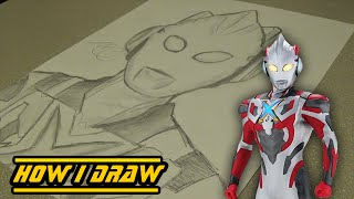 [OUTDATED] Ultraman X- How I Draw