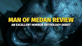 The Dark Pictures: Man of Medan Review - An Excellent Horror Anthology Debut (Video Game Video Review)