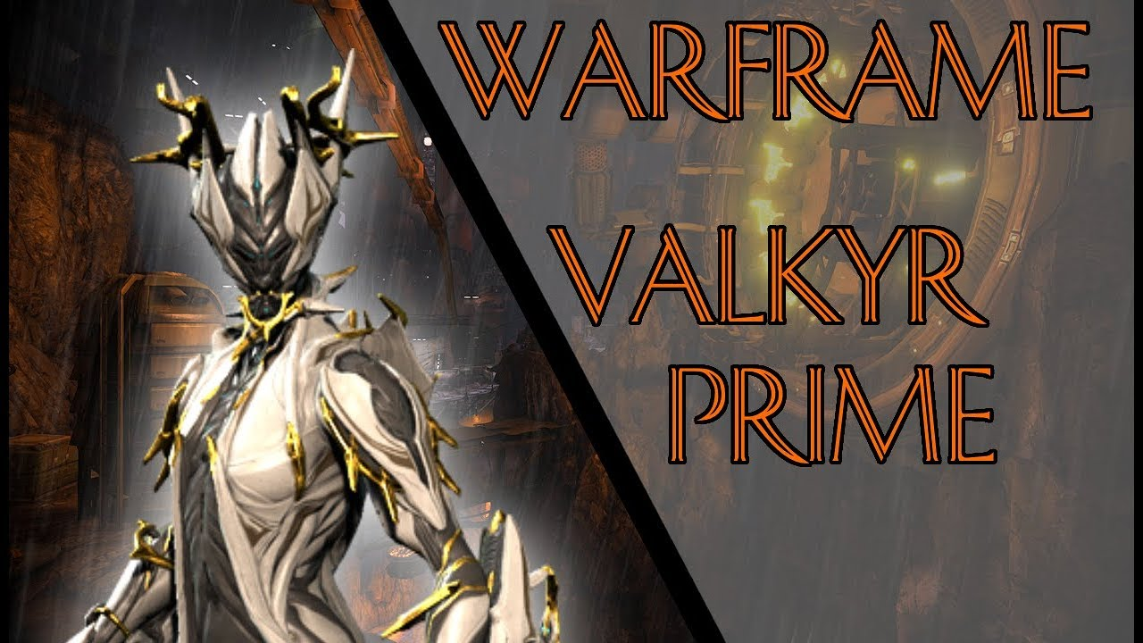 Warframe How To Get Valkyr Prime YouTube