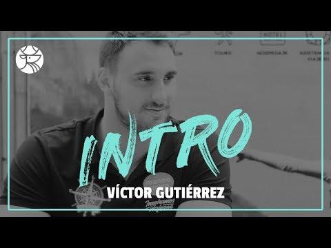 INTRO | Víctor Gutiérrez Santiago